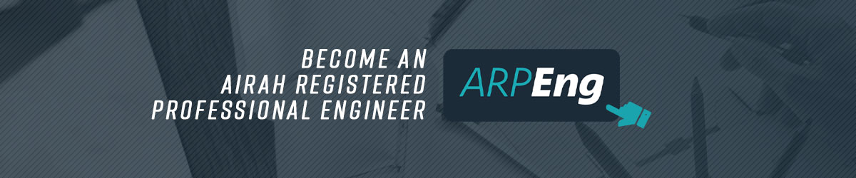 Become an AIRAH Registered Professional Engineer (ARPEng)