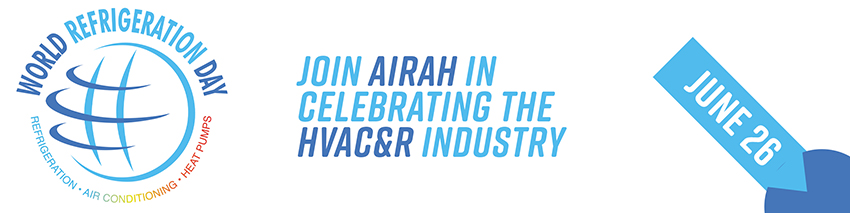 World Refrigeration Day – Join AIRAH in celebrating the HVAC&R industry on June 26